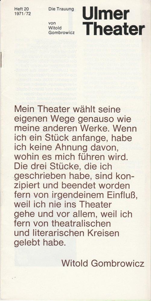 Programmheft DIE TRAUUNG von Witold Gombrowicz Ulmer Theater 1972