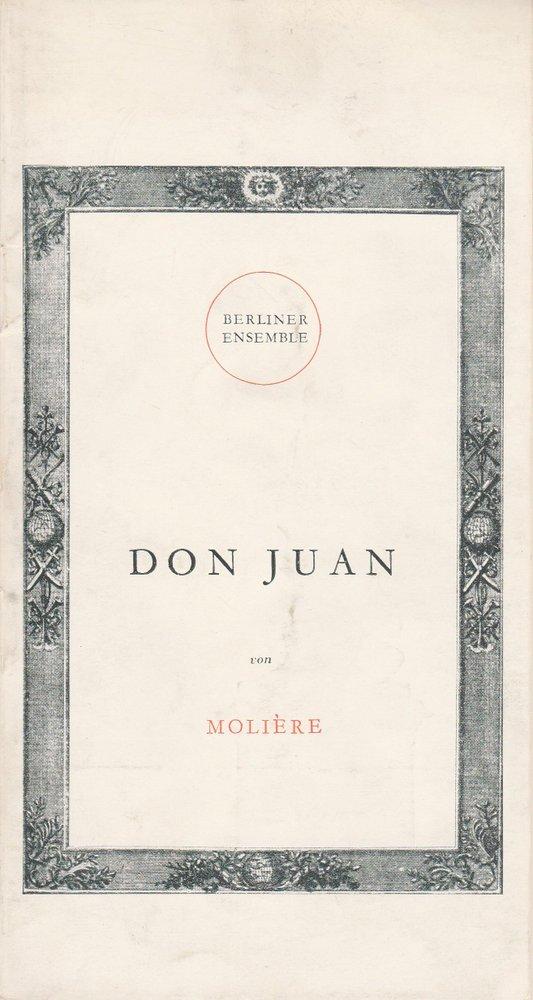 Programmheft DON JUAN von Moliere Berliner Ensemble 1954