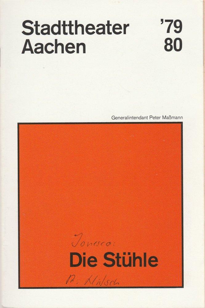Programmheft DIE STÜHLE. Farce von Eugene Ionesco Stadttheater Aachen 1980