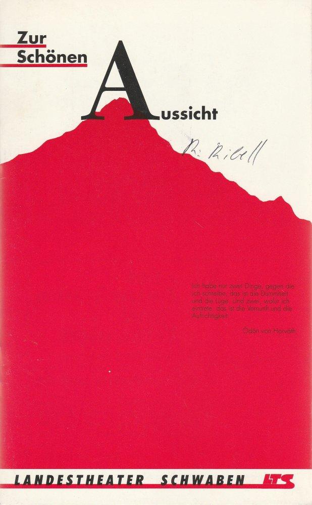 Programmheft Ödön von Horvath: ZUR SCHÖNEN AUSSICHT LTS Memmingen 1991