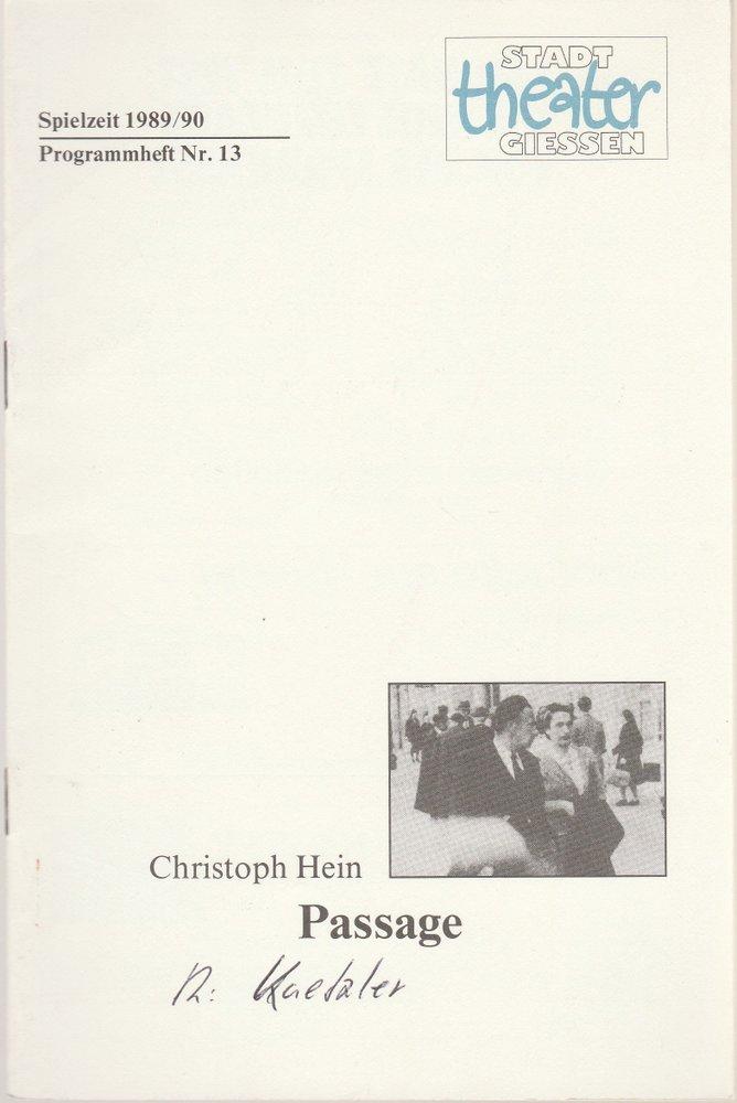 Programmheft PASSAGE. Ein Kammerspiel von Christoph Hein Stadttheater Gießen