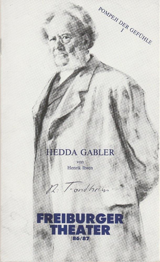 Programmheft HEDDA GABLER. Schauspiel von Henrik Ibsen Freiburger Theater 1987