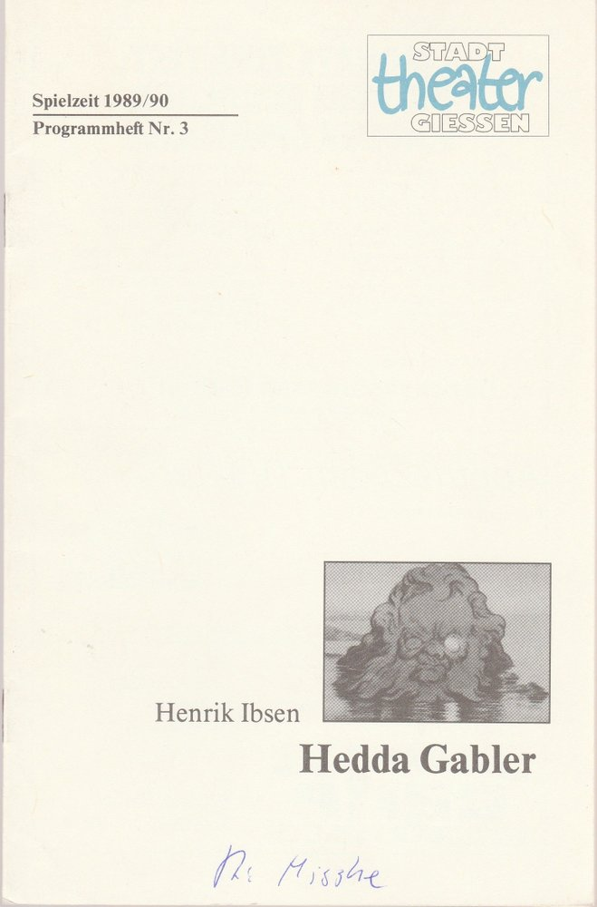 Programmheft HEDDA GABLER. Schauspiel von Henrik Ibsen Stadttheater Gießen 1989