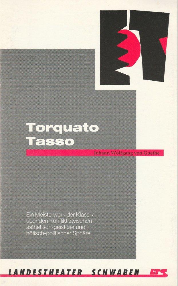 Programmheft Goethe TORQUATO TASSO Landestheater Schwaben LTS 1993