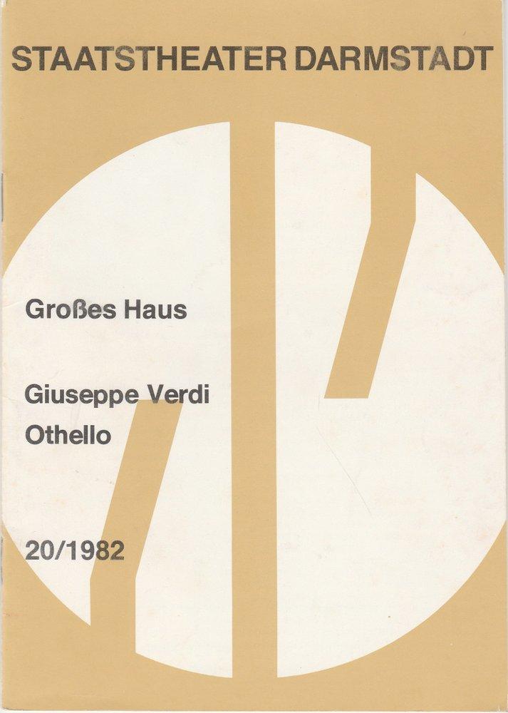 Programmheft Giuseppe Verdi: OTHELLO Staatstheater Darmstadt 1982