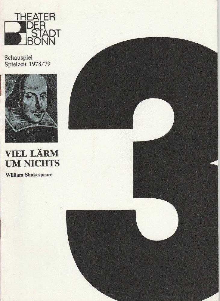 Programmheft Shakespeare VIEL LÄRM UM NICHTS Theater der Stadt Bonn 1979