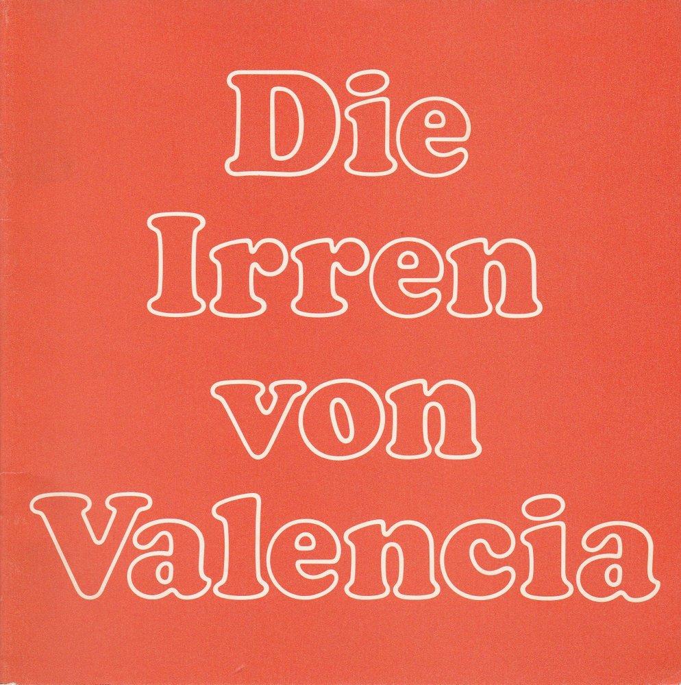 Programmheft Die Irren von Valencia von Lope de Vega Ballhof Hannover 1984