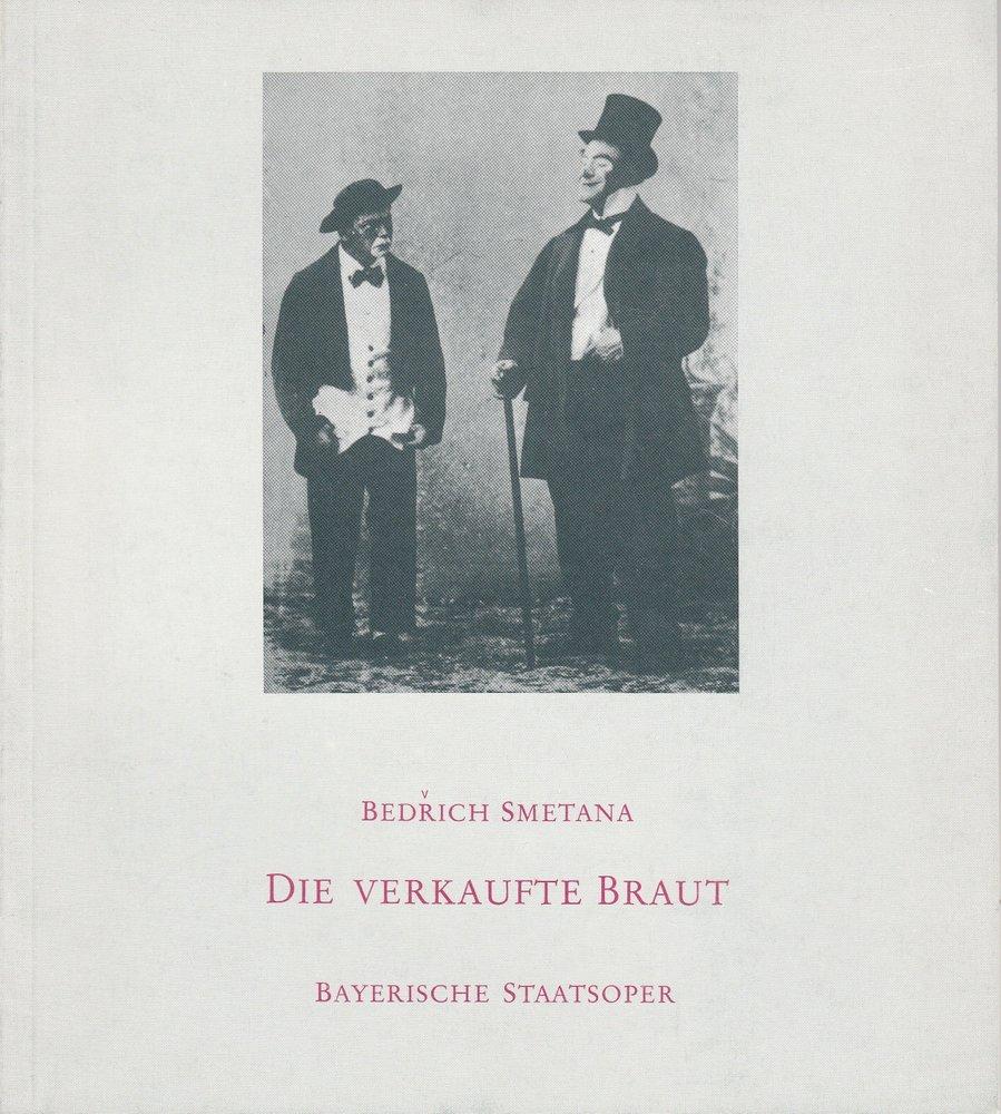 Programmheft Bedrich Smetana: DIE VERKAUFTE BRAUT Bayerische Staatsoper 1981