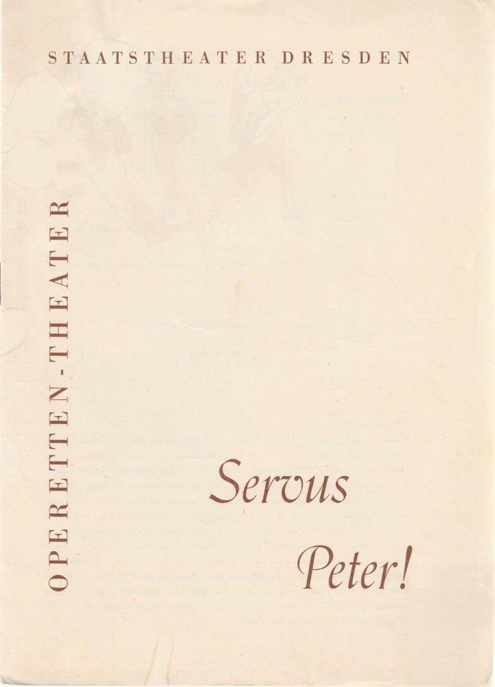 Programmheft Servus Peter Operetten-Theater Dresden 1962