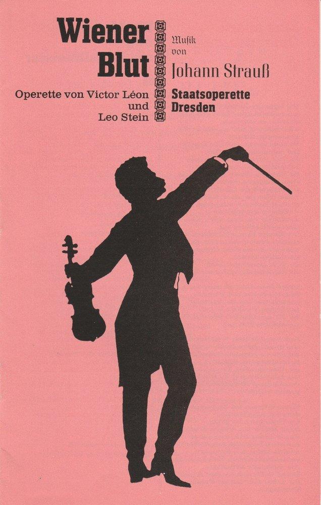Programmheft Johann Strauss: WIENER BLUT Staatsoperette Dresden 1988