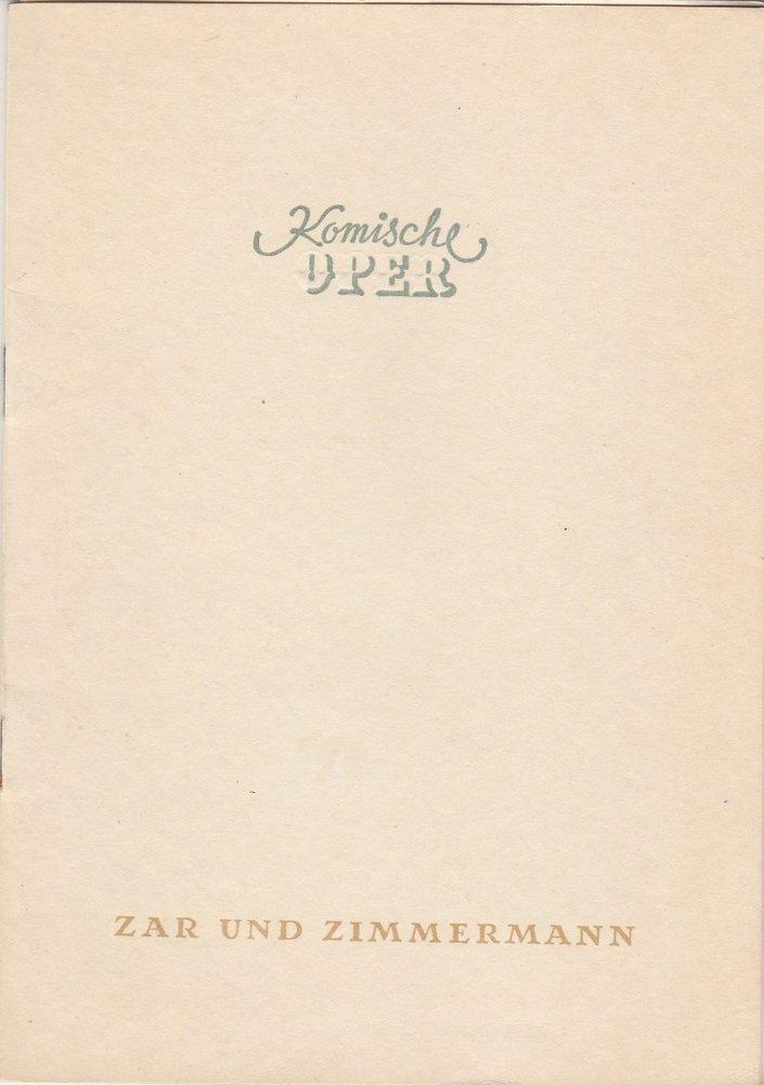 Programmheft Albert Lortzing: ZAR UND ZIMMERMANN Komische Oper Berlin 1953