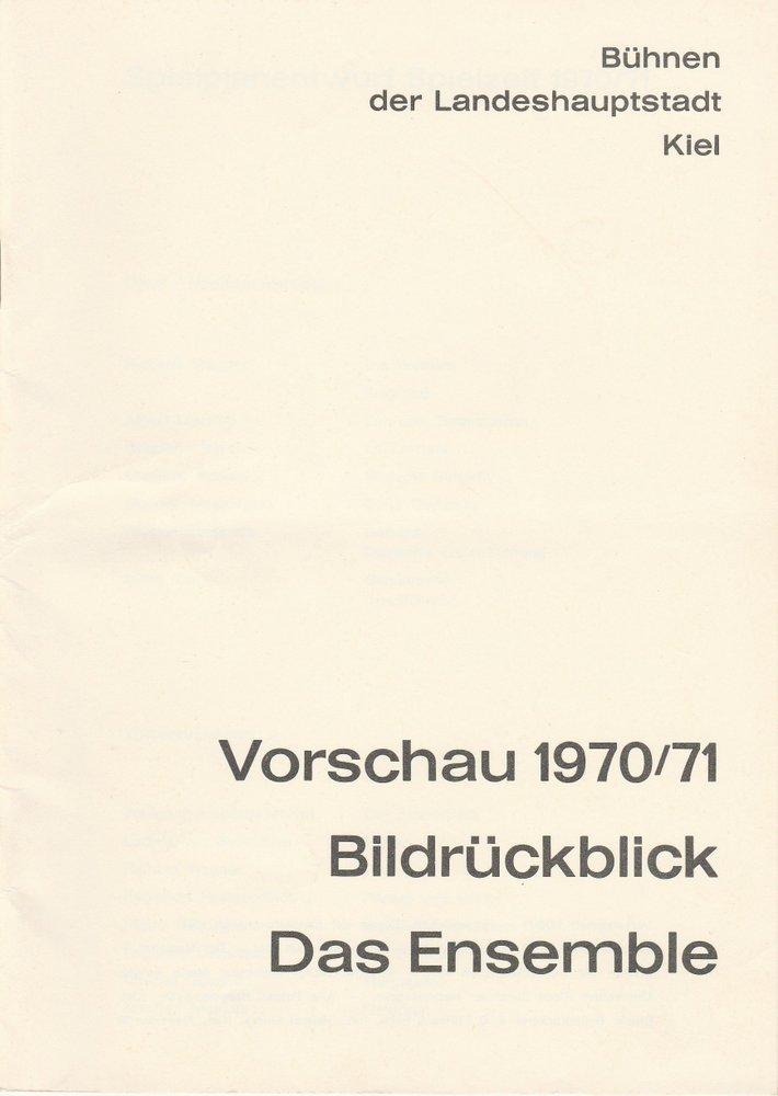 Vorschau 1970 / 71 Bildrückblick Das Ensemble Bühnen der Landeshauptstadt Kiel