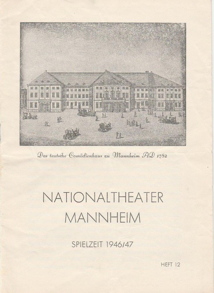 Programmheft Nationaltheater Mannheim Spielzeit 1946 / 47 Heft 12