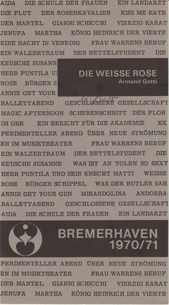 Programmheft WEISSE ROSE von Armand Gatti Stadttheater Bremerhaven 1970