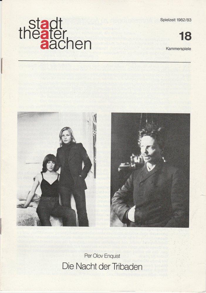 Programmheft Per Olov Enquist: DIE NACHT DER TRIBADEN Stadttheater Aachen 1983