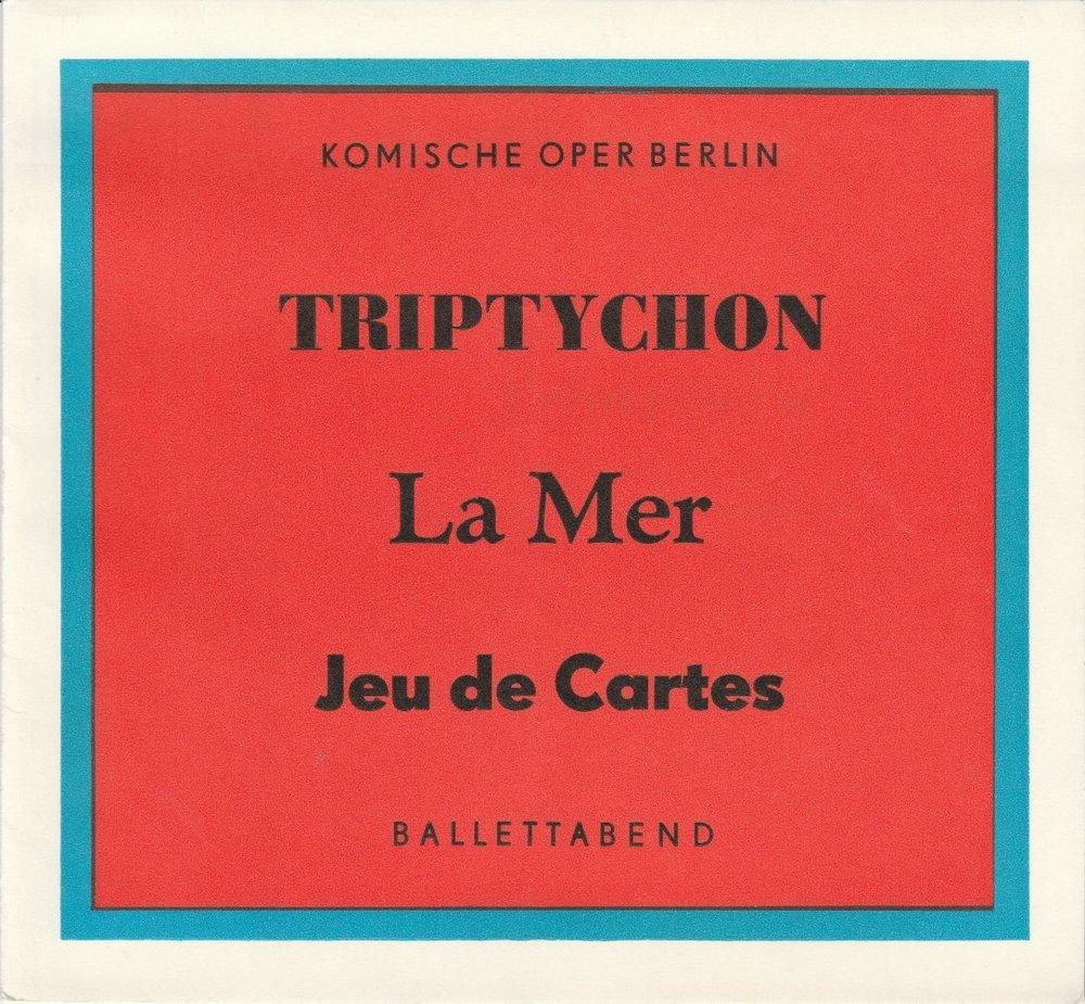 Programmheft BALLETTABEND Triptychon - La Mer - Jeu de Cartes Komische Oper 1974