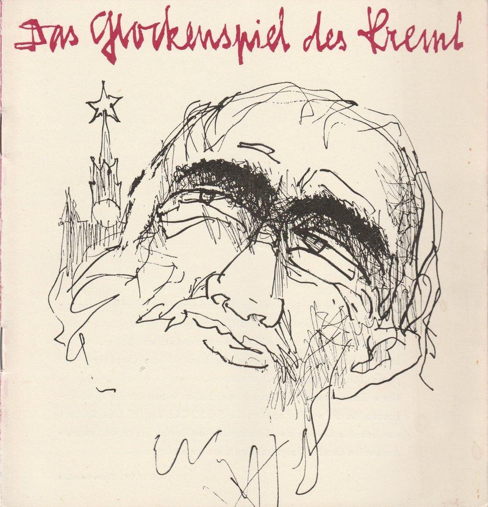 Programmheft DAS GLOCKENSPIEL DES KREML Nikolai Pogodin Schwerin 1967