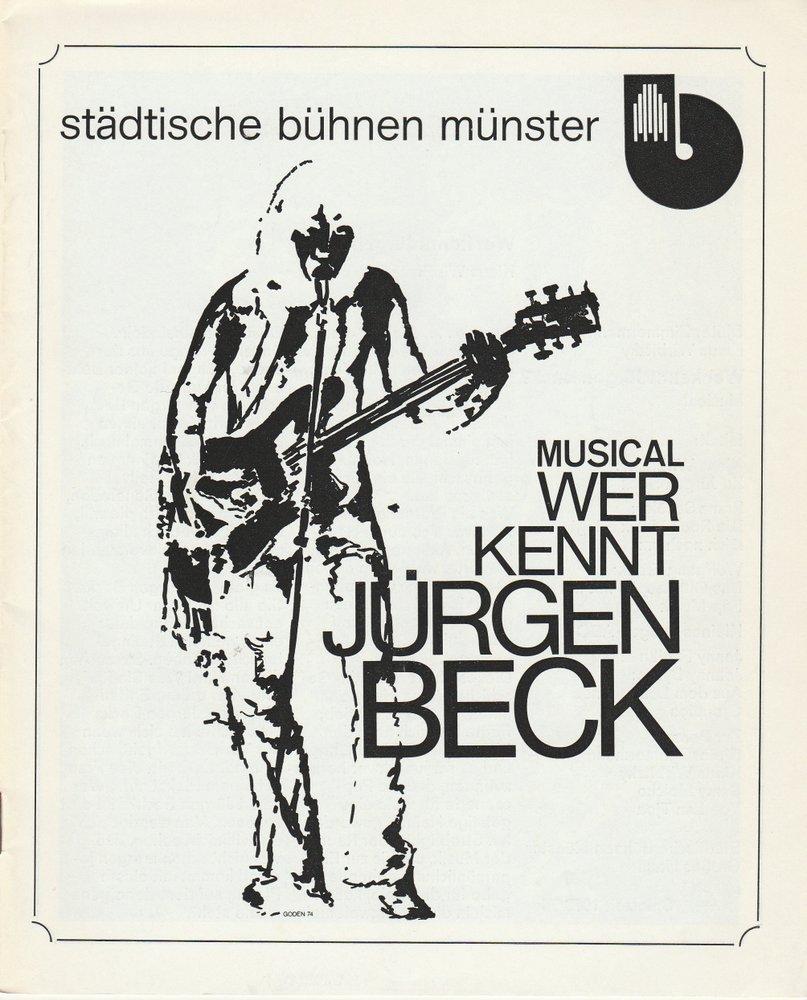 Programmheft WER KENNT JÜRGEN Beck? Musical Bühnen Münster 1974
