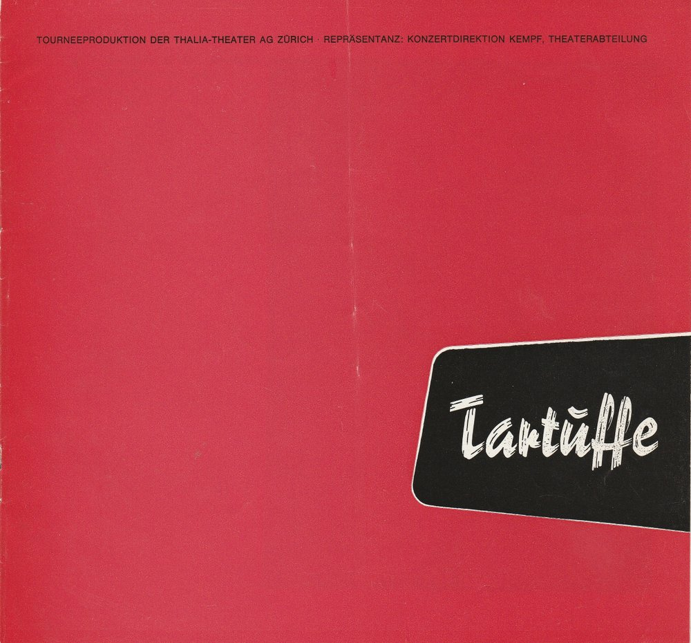 Programmheft TARTUFFE. Komödie von Moliere Thalia-Theater AG Zürich 1973