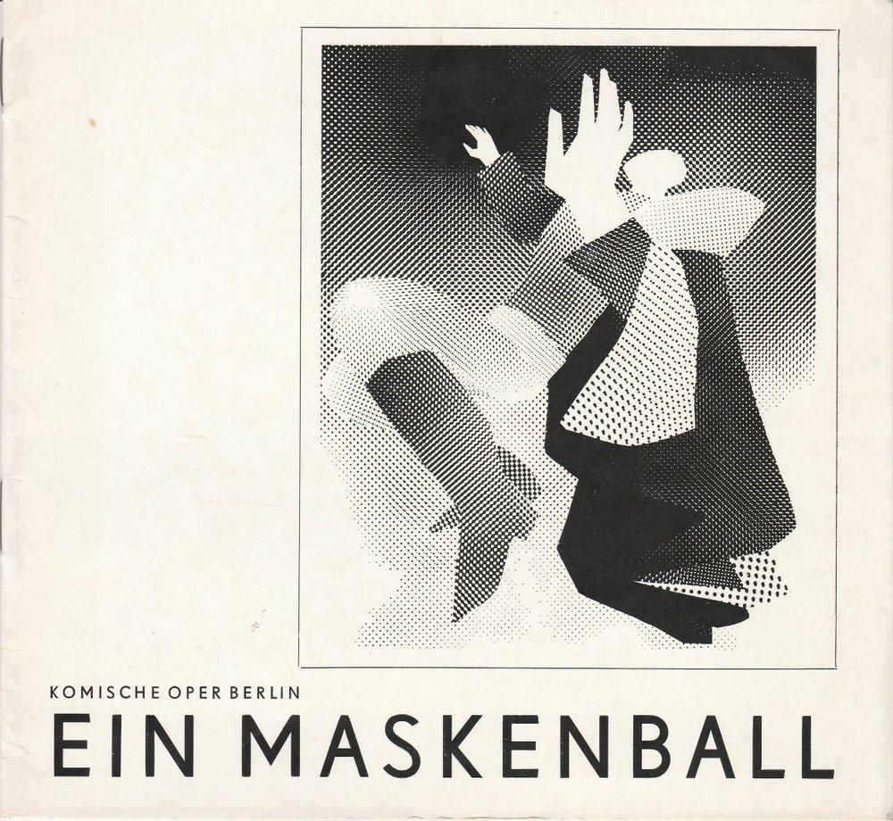 Programmheft Giuseppe Verdi: EIN MASKENBALL Komische Oper Berlin 1973