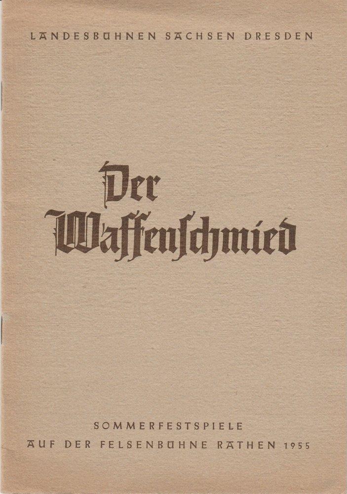 Programmheft DER WAFFENSCHMIED. Sommerfestspiele auf der Felsenbühne Rathen 1955