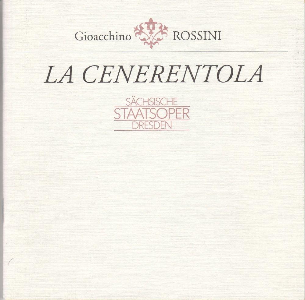 Programmheft Gioacchino Rossini: LA CENERENTOLA Semperoper 1992