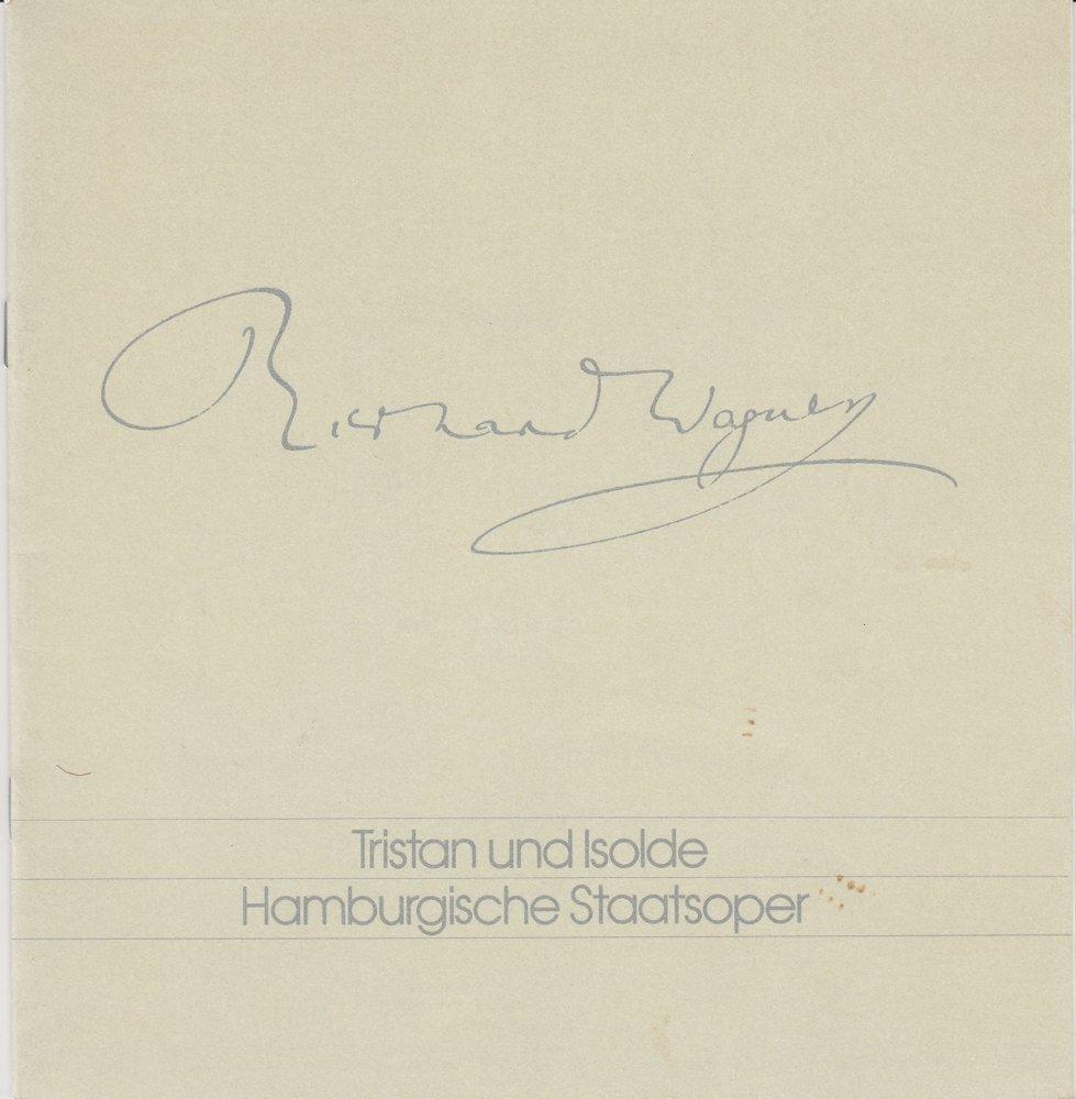 Programmheft Richard Wagner: TRISTAN UND ISOLDE Hamburgische Staatsoper 1979