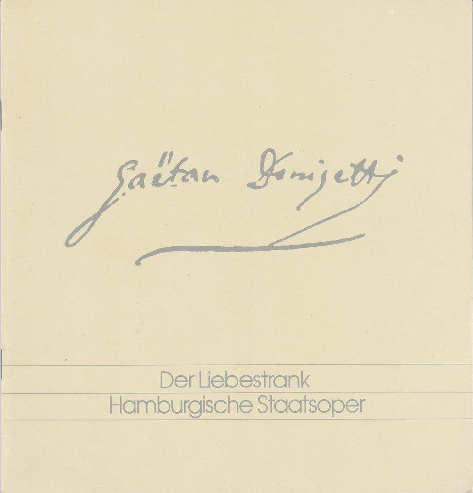Programmheft Gaetano Donizetti: DER LIEBESTRANK Hamburgische Staatsoper 1993