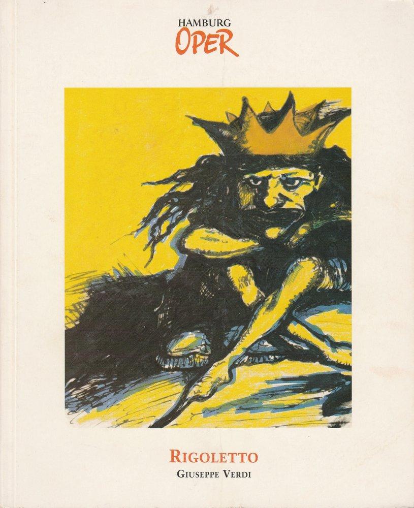 Programmheft Giuseppe Verdi: RIGOLETTO Hamburgische Staatsoper 1994