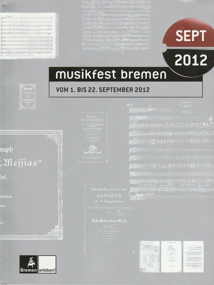 Programmheft Musikfest Bremen vom 1. bis 22. September 2012