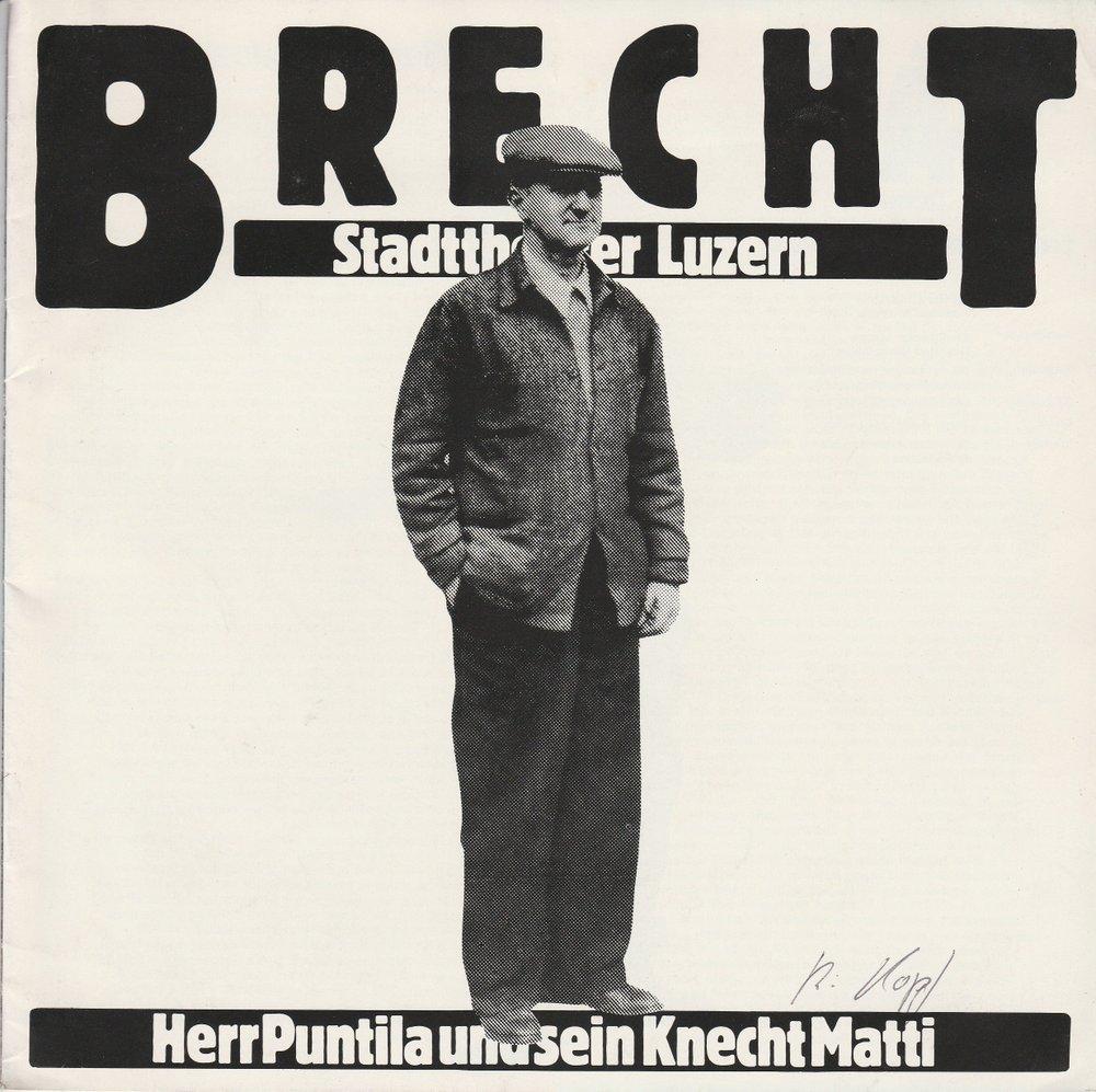 Programmheft Bertolt Brecht: Herr Puntila und sein Knecht Matti Luzern 1981
