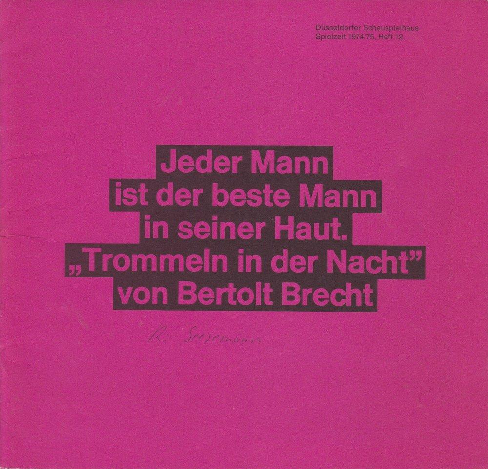 Programmheft Brecht TROMMELN IN DER NACHT Düsseldorfer Schauspielhaus 1975
