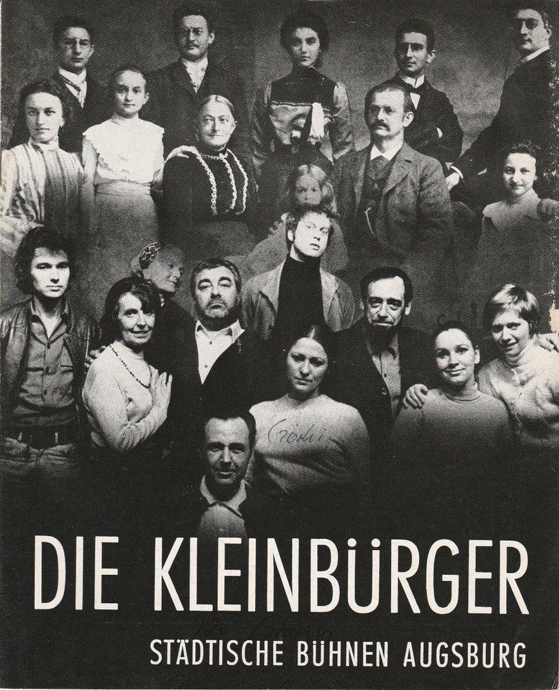 Programmheft Die Kleinbürger von Maxim Gorki Bühnen Augsburg 1970