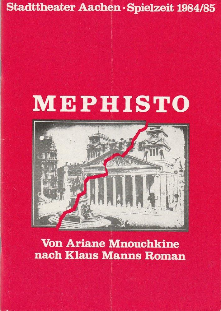 Programmheft MEPHISTO von Ariane Mnouchkine Stadttheater Aachen 1985