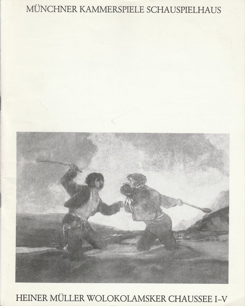 Programmheft Wolokolamsker Chaussee I-V Münchner Kammerspiele 1989
