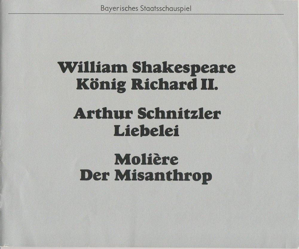 Programmheft König Richard II Liebelei Der Misanthrop Bay. Staatsschauspiel 1978