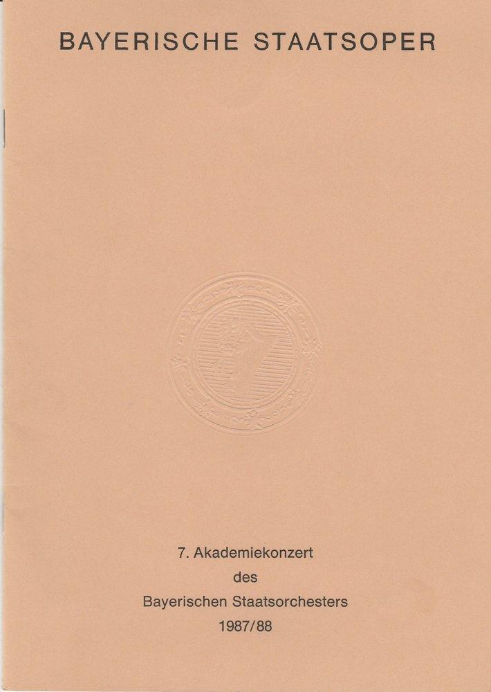 Programmheft 7. Akademiekonzert des Bayerischen Staatsorchesters 1987 / 88