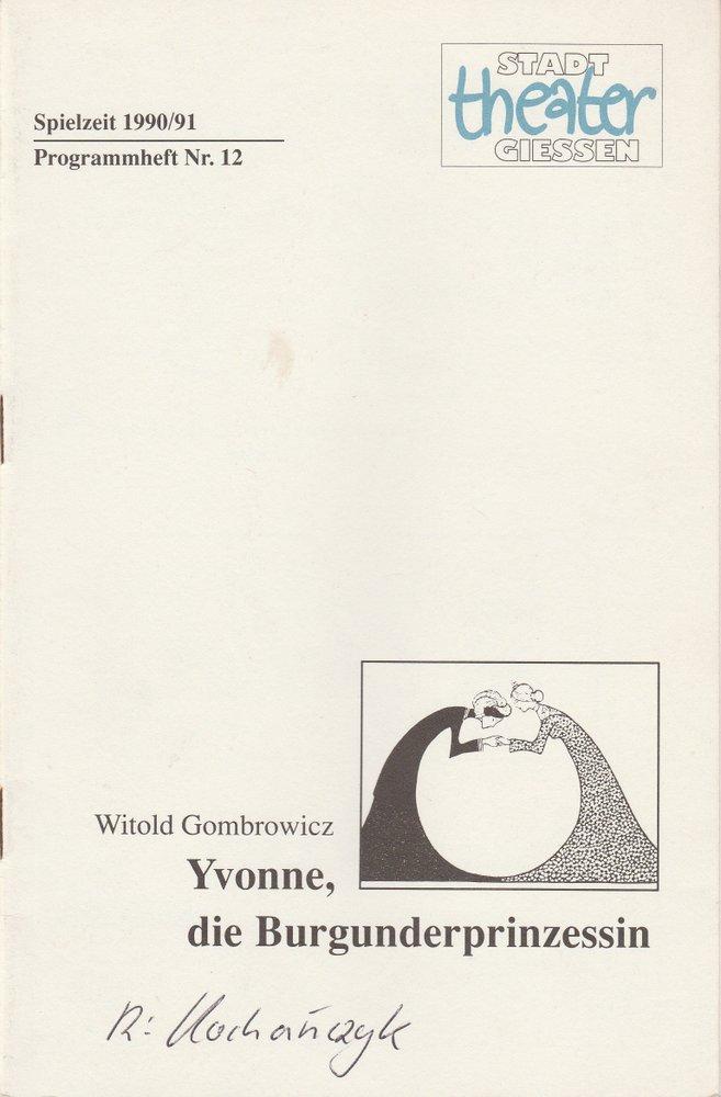 Programmheft YVONNE, DIE BURGUNDERPRINZESSIN Stadttheater Giessen 1991