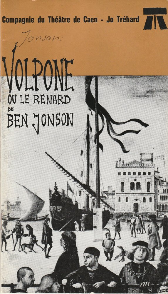 Programmheft VOLPONE ou le Renard de Ben Jonson Theatre de Caen 1963