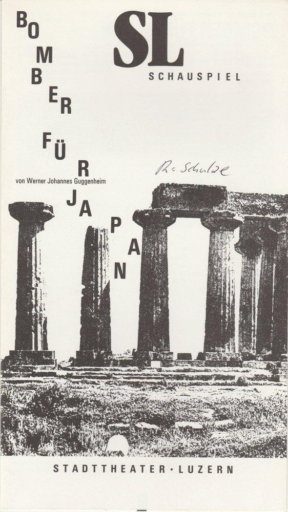 Programmheft Guggenheim: BOMBER FÜR JAPAN Stadttheater Luzern 1987