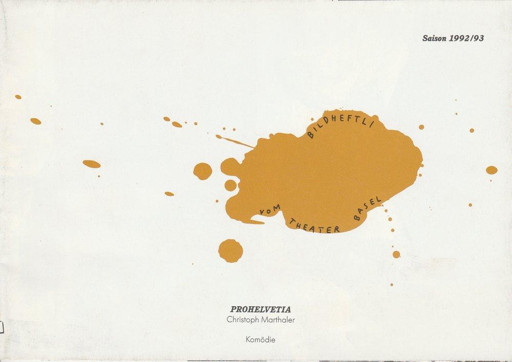 Programmheft PROHELVETIA. Ein Projekt von Christoph Marthaler Theater Basel 1993