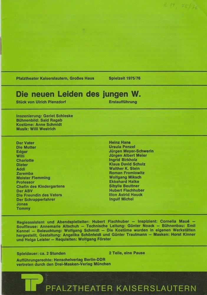Programmheft Ulrich Plenzdorf DIE NEUEN LEIDEN DES JUNGEN W. Kaiserslautern 1976