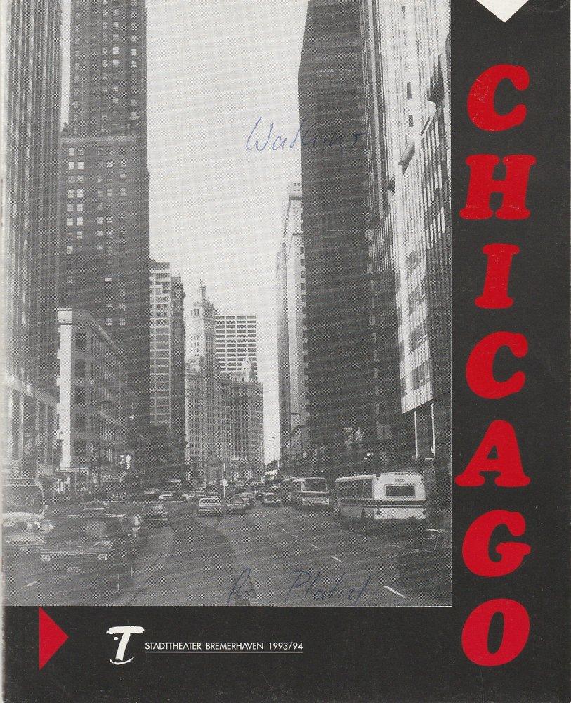 Programmheft CHICAGO. Ein Musical-Vaudeville Bremerhaven 1994