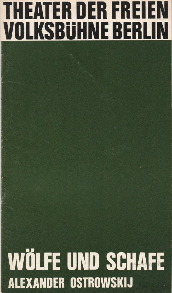 Programmheft Alexander Ostrowskij: WÖLFE UND SCHAFE Freie Volksbühne 1972
