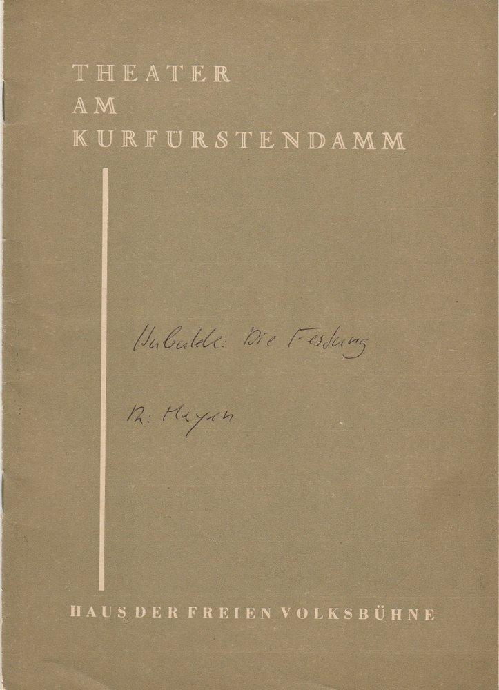 Programmheft Uraufführung DIE FESTUNG. Claus Hubalek Theater am Kurfürstendamm