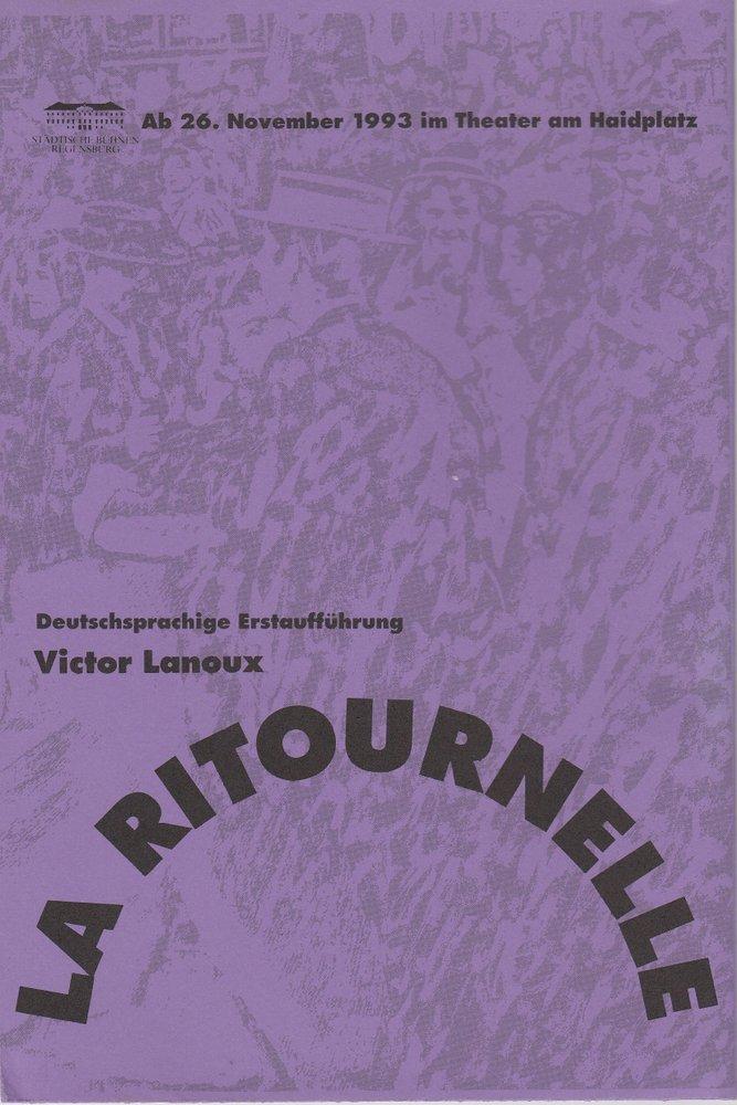 Programmheft LA RITOURNELLE von Victor Lanoux Theater am Haidplatz 1993