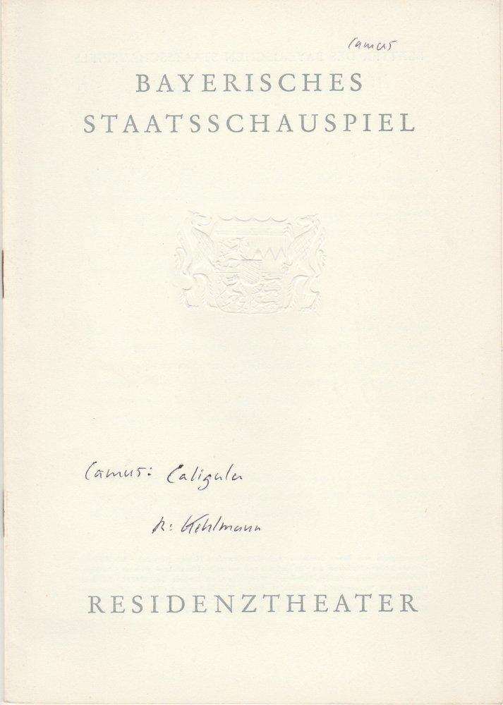 Programmheft CALIGULA. Schauspiel von Albert Camus Residenztheater 1964