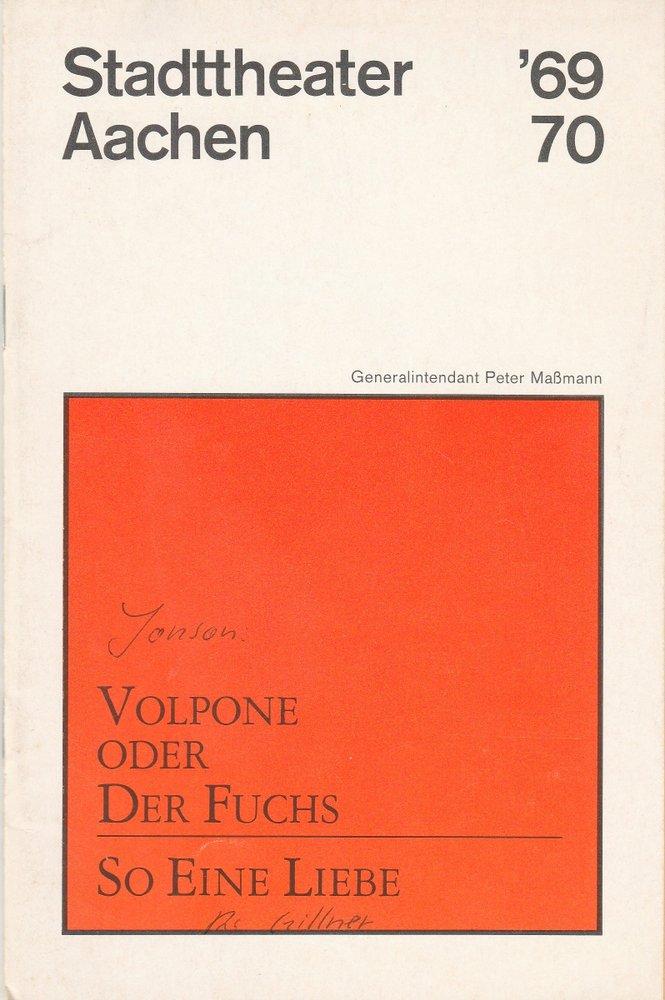 Programmheft Ben Jonson VOLPONE oder DER FUCHS Stadttheater Aachen 1970