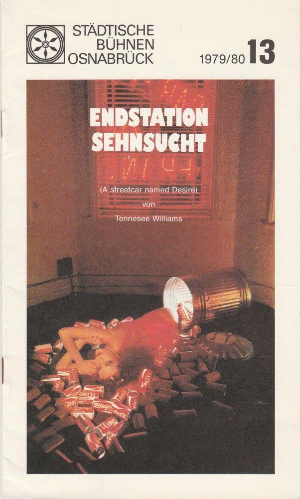 Programmheft ENDSTATION SEHNSUCHT Tennessee Williams Bühnen Osnabrück 1980