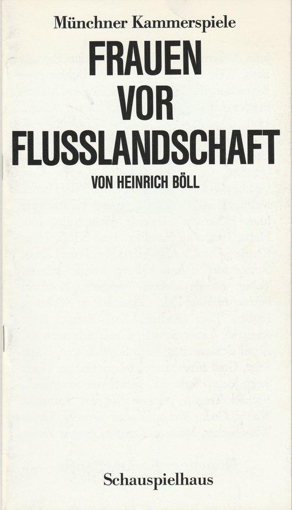 Programmheft Böll: Frauen vor Flusslandschaft Münchner Kammerspiele 1988